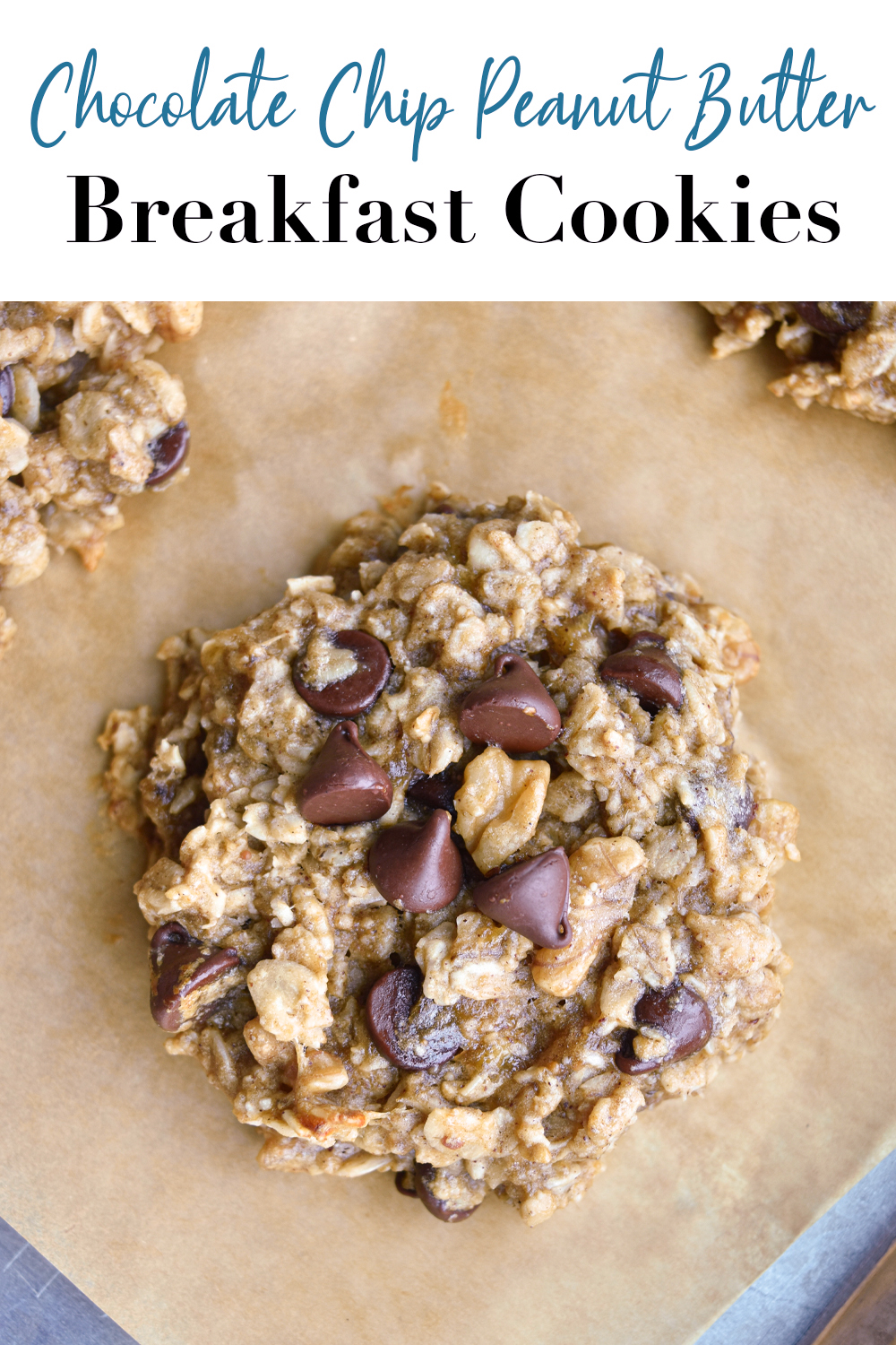 Chocolate Chip Peanut Butter Breakfast Cookies