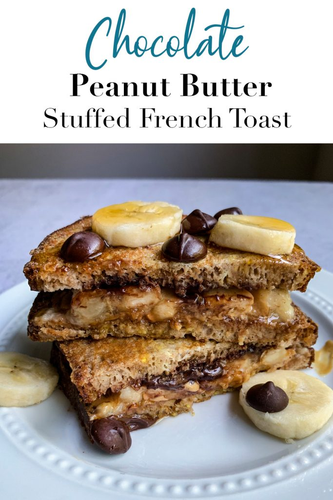 Chocolate Peanut Butter Stuffed French Toast Pin