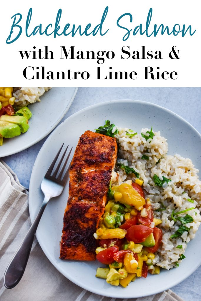 Blackened Salmon with Mango Salsa and Cilantro Lime Rice Pin