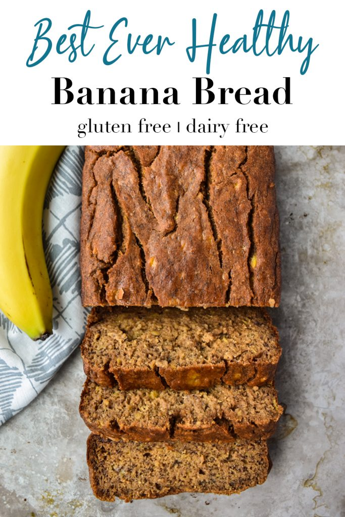 Best Ever Healthy Banana Bread pin